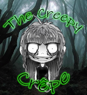 The Creepy Crepe